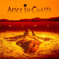 1. Alice in Chains - Dirt