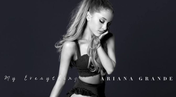 Ariana Grande – My Everything (2014)