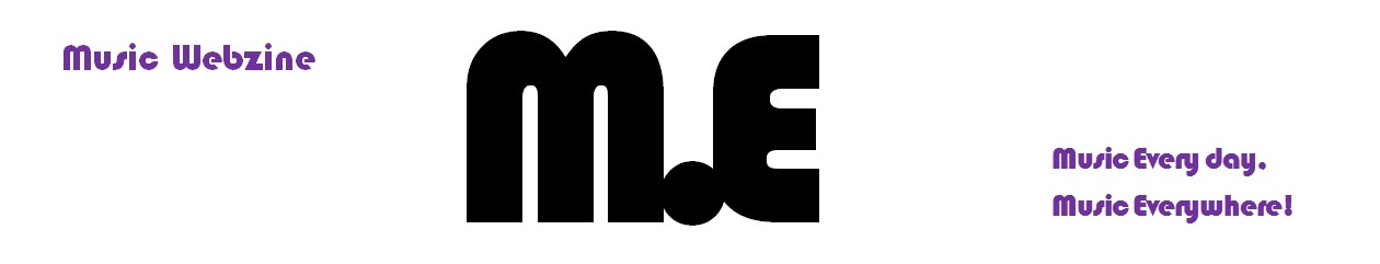 "Music Webzine ""M.E"""